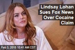 Lindsay Lohan Sues Fox News Over Cocaine Claim