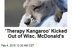 'Therapy Kangaroo' Kicked Out of McDonald's