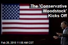 The 'Conservative Woodstock' Kicks Off