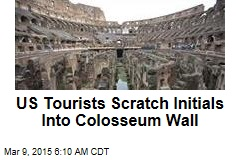 US Tourists Scratch Initials Into Colosseum Wall