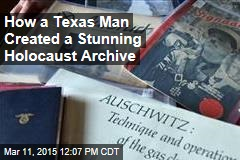 How a Texas Man Created a Stunning Holocaust Archive