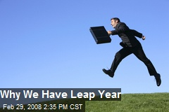 Why We Have Leap Year