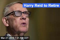 Harry Reid to Retire