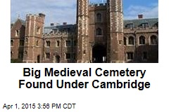 Big Medieval Cemetery Found Under Cambridge
