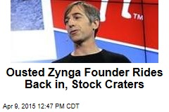 Ousted Zynga Founder Rides Back in, Stock Craters