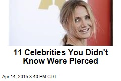 11 Celebrities You Didn't Know Were Pierced