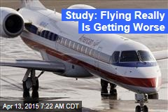 Study: Flying Really Is Getting Worse