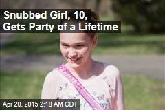 Snubbed Girl, 10, Gets Party of a Lifetime