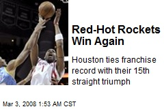 Red-Hot Rockets Win Again