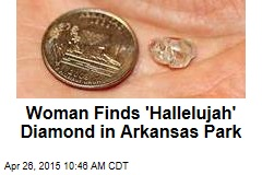 Ark. Park's Latest Find: 3.69-Carat 'Hallelujah' Diamond