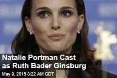 Natalie Portman Cast as Ruth Bader Ginsburg