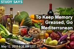 To Keep Memory Greased, Go Mediterranean