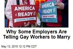 Why Some Employers Are Telling Gay Workers to Marry