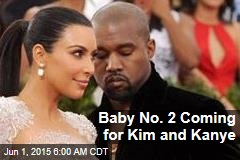 Baby No. 2 Coming for Kim and Kanye