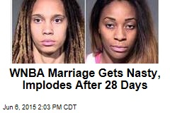 WNBA Marriage Gets Nasty, Implodes After 28 Days