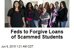 Feds to Forgive Loans of Scammed Students