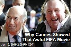 Why Cannes Showed That Awful FIFA Movie