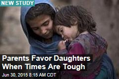 Parents Favor Daughters When Times Are Tough