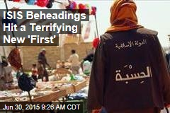 ISIS Beheadings Hit a Terrifying New 'First'
