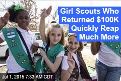Girl Scouts Who Returned $100K Quickly Reap Much More