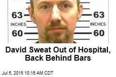 David Sweat Out of Hospital, Back Behind Bars