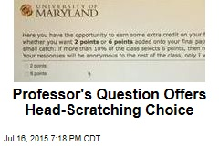 Extra-Credit Question Offers Head-Scratching Choice