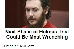 James Holmes Trial Is Far From Over