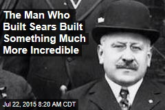 The Man Who Built Sears Built Something Much More Incredible