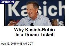 Why Kasich-Rubio Is a Dream Ticket