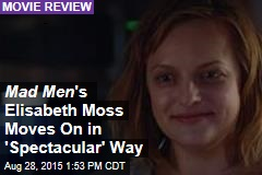 Mad Men 's Elisabeth Moss Moves On in 'Spectacular' Way