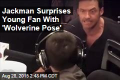 Jackman Surprises Young Fan With 'Wolverine Pose'