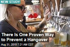 There Is One Proven Way to Prevent a Hangover