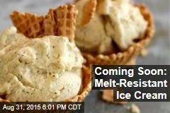 Coming Soon: Melt-Resistant Ice Cream