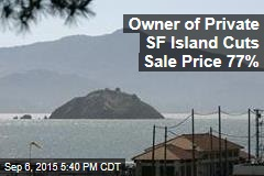 Owner of Private SF Island Cuts Sale Price 77%