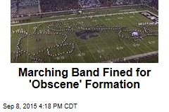 Marching Band Fined for 'Obscene' Formation