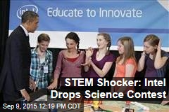 STEM Shocker: Intel Drops Science Contest