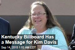 Kentucky Billboard Has a Message for Kim Davis