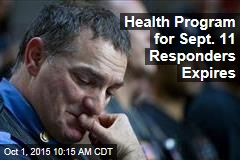 Health Program for Sept. 11 Responders Expires