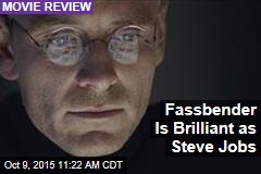 Fassbender Is Brilliant as Steve Jobs