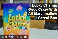 Lucky Charms Goes Crazy With All-Marshmallow Cereal Box
