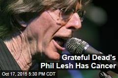 Grateful Dead's Phil Lesh Has Cancer