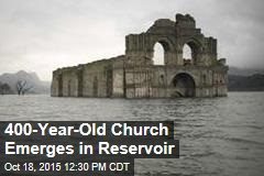 400-Year-Old Church Emerges in Reservoir