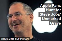 Apple Fans Hunt for Steve Jobs' Unmarked Grave