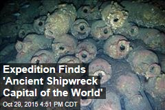 Expedition Finds 'Ancient Shipwreck Capital of the World'