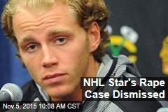 NHL Star's Rape Case Dismissed