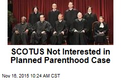 SCOTUS Not Interested in Planned Parenthood Case