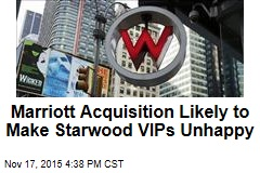 Marriott Acquisition Likely to Make Starwood VIPs Unhappy