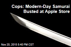 Cops: Modern-Day Samurai Busted at Apple Store