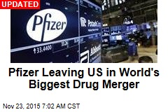 Pfizer Deal Would Create World's Biggest Drug Co.