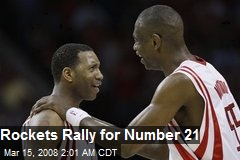 Rockets Rally for Number 21